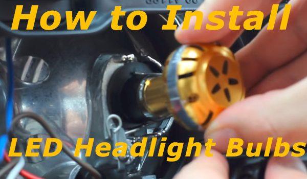 LED Headlight Bulbs | How to install LED Headlight Bulbs in your vehicle